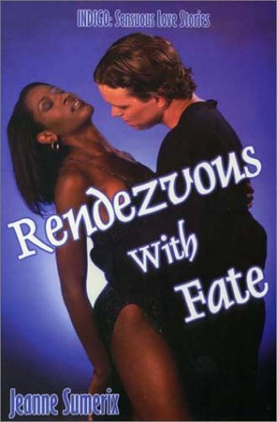 Rendezvous with Fate: Jeanne Sumerix