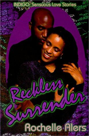 9781585710539: Reckless Surrender (Indigo: Sensuous Love Stories)