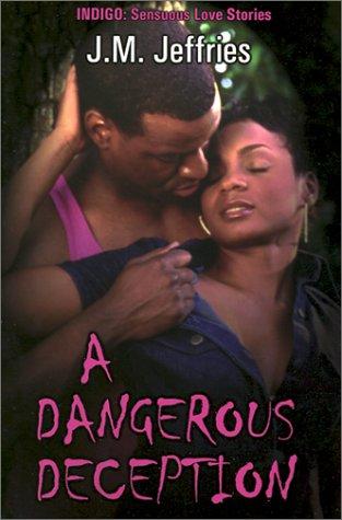 9781585710560: A Dangerous Deception (Sensuous Love Stories)