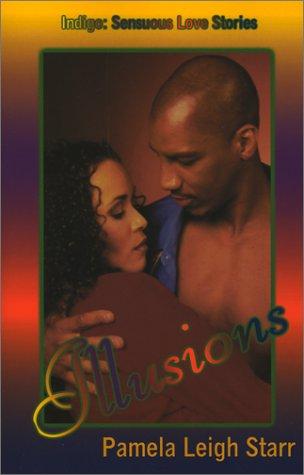 9781585710577: Illusions (Indigo: Sensuous Love Stories)