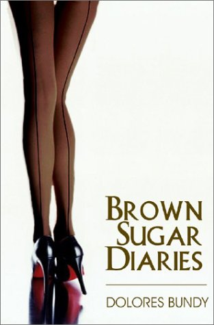 9781585710911: Brown Sugar Diaries & Other Sexy Tales (Indigo After Dark)