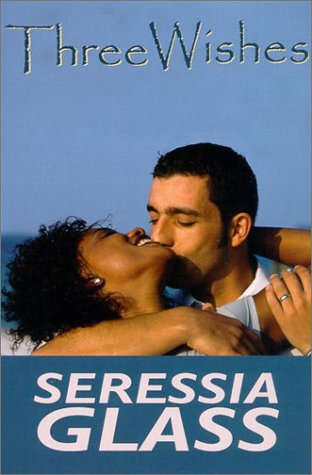 9781585710928: Three Wishes (Indigo: Sensuous Love Stories)