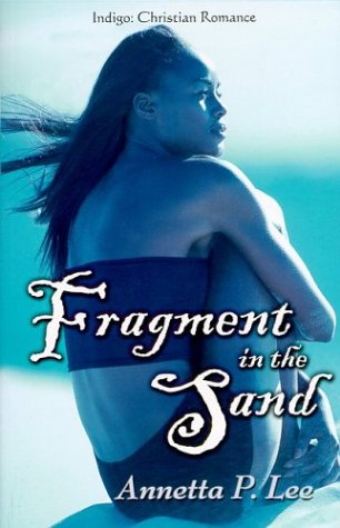 9781585710973: Fragments in the Sand (Indigo: Sensuous Love Stories)