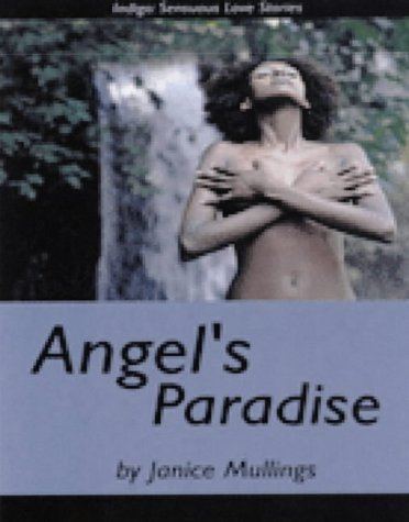 9781585711079: Angel's Paradise (Indigo: Sensuous Love Stories)