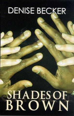 9781585711109: Shades of Brown (Love Spectrum Romance)