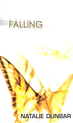 Falling (Indigo: Sensuous Love Stories): Dunbar, Natalie