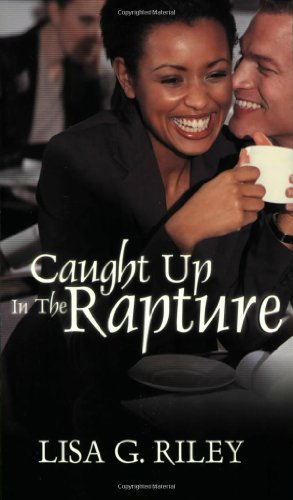9781585711277: Caught Up in the Rapture
