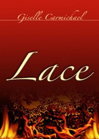 Lace (Indigo: Sensuous Love Stories): Giselle Carmichael