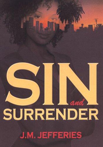 Sin and Surrender: Jeffries, J.M.