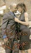 9781585711932: The Business of Love (Indigo: Sensuous Love Stories)