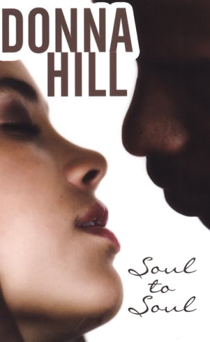 Soul to Soul (Indigo) (1585712116) by Donna Hill