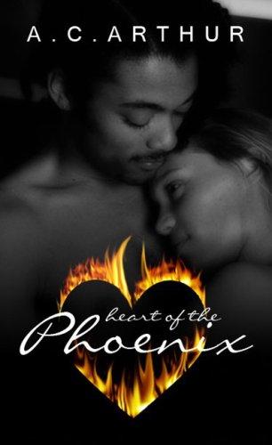 9781585712427: Heart of the Phoenix (Indigo: Sensuous Love Stories)