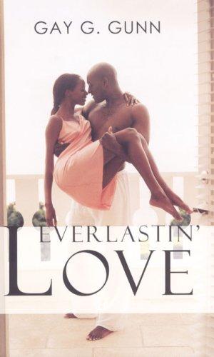 Everlastin' Love (Indigo): Gunn, Gay G.