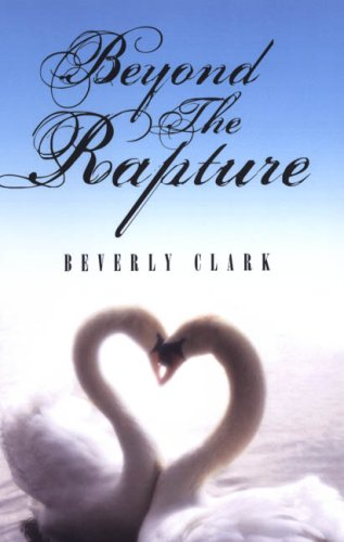 Beyond The Rapture (Indigo Love Spectrum) (1585713066) by Beverly Clark