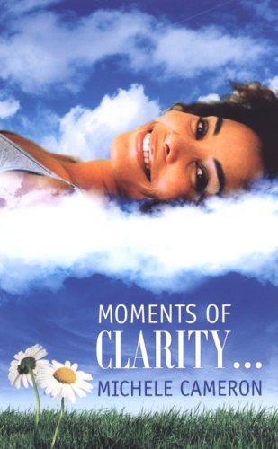 Moments of Clarity (Indigo): Cameron, Michele