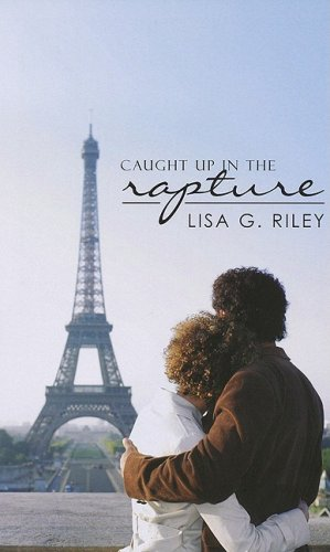 Caught Up In The Rapture (Indigo Love: Riley, Lisa G.