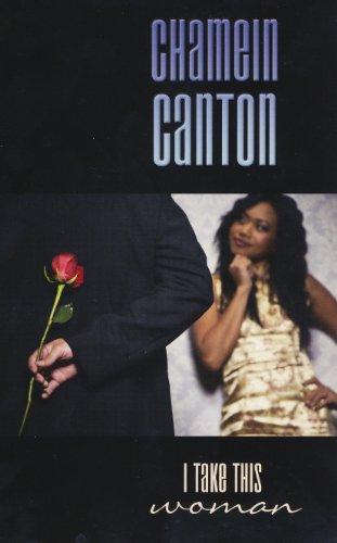 I Take This Woman (Indigo): Canton, Chamein