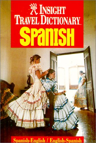 9781585730704: Travel Dictionary Spanish (Insight Guides)