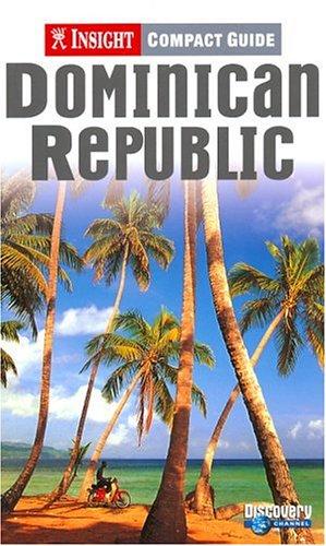 9781585732357: Dominican Republic (Insight Compact Guide Dominican Republic)