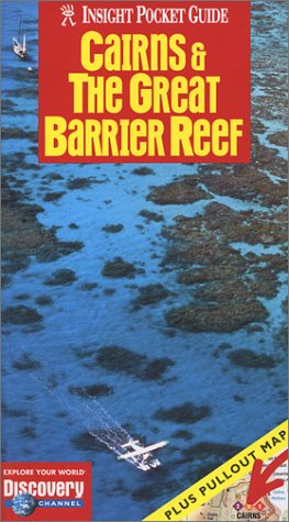 Cairns & the Great Barrier Reef (Insight: Bell, Brian, Phelan,
