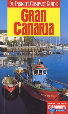 9781585732449: Insight Compact Guide Gran Canaria (Insight Compact Guides)