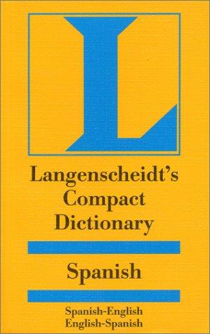 Langenscheidt's Compact Spanish Dictionary: Spanish-English English-Spanish (Langenscheidt ...