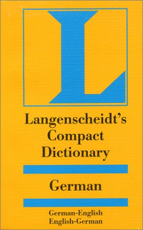9781585733514: Compact German Dictionary: German-English English-German (Langenscheidt Compact Dictionaries) (German Edition)