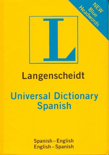 9781585734924: Langenscheidt Universal Spanish Dictionary: Spanish-English / English-Spanish (Universal Dictionary) (Spanish and English Edition)