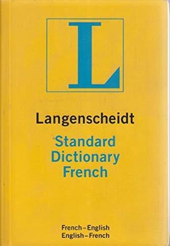 9781585735013: Langenscheidt Standard French Dictionary (Langenscheidt Standard Dictionaries) (English and French Edition)