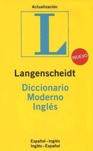 9781585735020: Langenscheidt Diccionario Moderno Ingles: Espanol-Ingles/Ingles-Espanol (Langenscheidt Standard Dictionaries) (Spanish Edition)