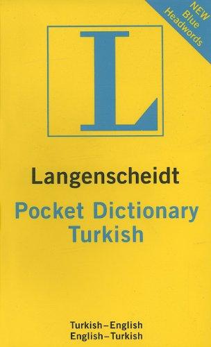 Langenscheidt Pocket Turkish Dictionary: Turkish-English/English-Turkish (Langenscheidt Pocket...
