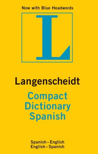 SPANISH COMPACT DICTIONARY (Langenscheidt Compact) (English and Spanish Edition) (9781585736096) by LANGENSCHEIDT