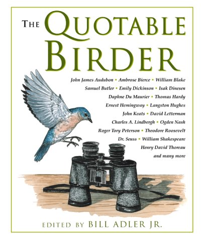 9781585740031: The Quotable Birder