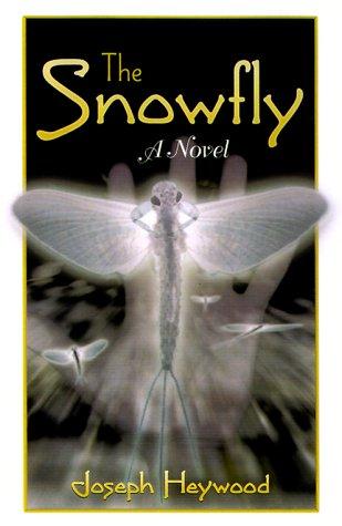 The Snowfly (Mysteries & Horror): Joseph Heywood