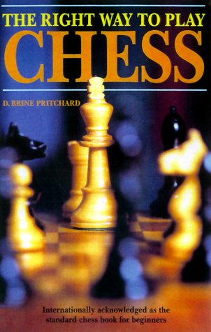 9781585740468: The Right Way to Play Chess
