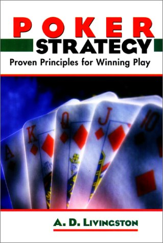 9781585740642: Poker Strategy: Proven Principles for Winning Play