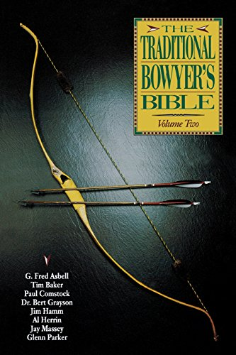 9781585740864: The Traditional Bowyer's Bible Volume 2