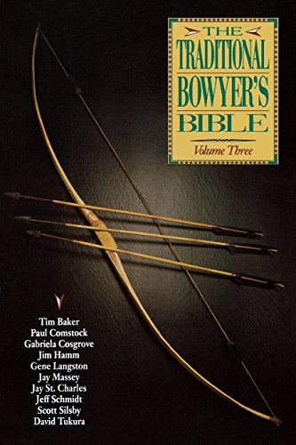 9781585740871: The Traditional Bowyer's Bible, Volume 3