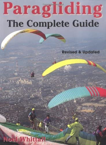 9781585741038: Paragliding: Revised and Updated; The Complete Guide
