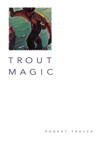 9781585741069: Trout Magic