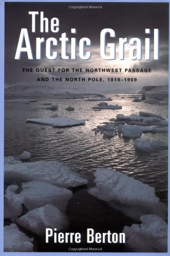 9781585741168: The Arctic Grail: The Quest for the Northwest Passage and The North Pole, 1818-1909