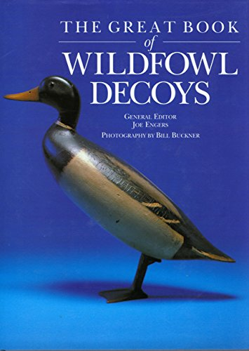 Great Book of Wildfowl Decoys: Lyons Press