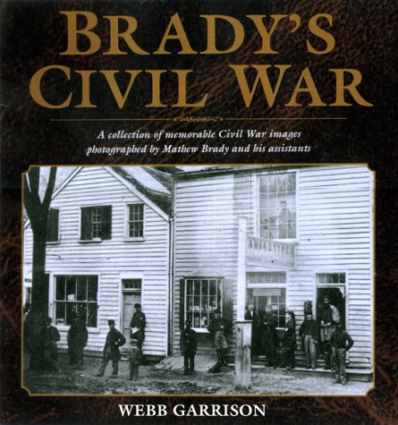 9781585741229: Brady's Civil War