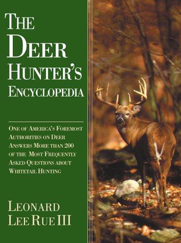 9781585741281: The Deer Hunter's Encyclopedia