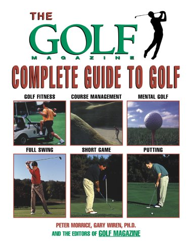 9781585741380: The Golf Magazine Complete Guide to Golf