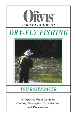 9781585741588: The Orvis Pocket Guide to Dry-fly Fishing