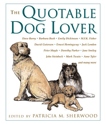9781585741656: The Quotable Dog Lover