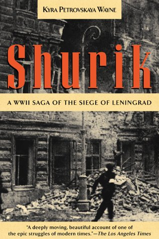 9781585741762: Shurik: A WWII Saga of the Siege of Leningrad