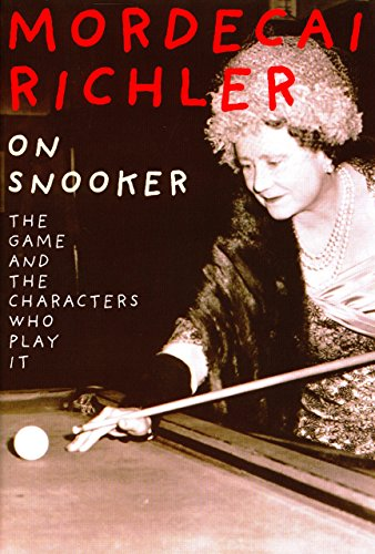9781585741793: On Snooker: A Brilliant Exploration of the Game and the Characters Who Play It.