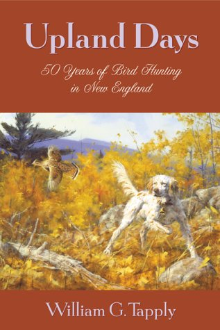 Upland Days: William G. Tapply